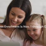Open Enrollment is Nov. 1 through Dec. 15